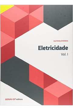 Eletricidade Vol 1 Colecao Eletroeletronica