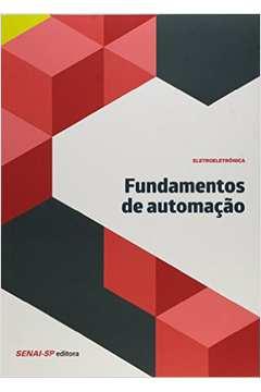 Fundamentos de Automacao Colecao Eletroeletronica