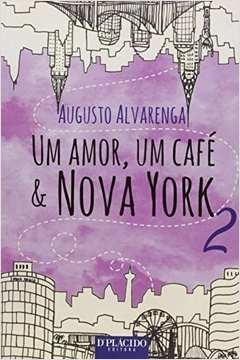 Amor um Cafe e Nova York um Vol 2