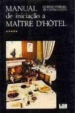 Manual de Iniciação a Maitre Dhotel  (livro Novo)