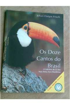 Os Doze Cantos do Brasil - the Twelve Songs of Brazil