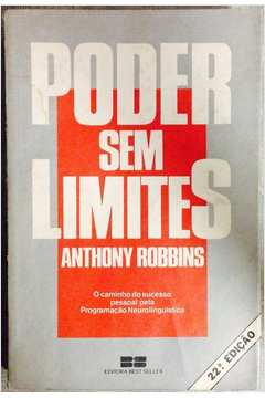 Poder Sem Limites - O Caminho Do Sucesso Pessoal Pela Programacao Neurolinguistica