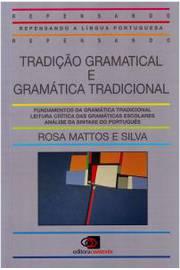 Tradição Gramatical E Gramática Tradicional