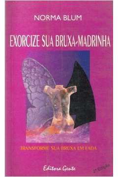 Exorcize Sua Bruxa-madrinha