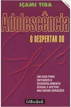 Adolescencia: o Despertar do Sexo
