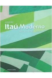 Coleção Itaú Moderno - Arte no Brasil 1911-1980