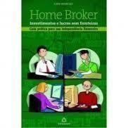 HOME BROKER - INVESTIMENTOS E LUCROS SEM FRONTEIRAS