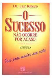 Sucesso Não Ocorre por Acaso, o (portuguese Brazilian)