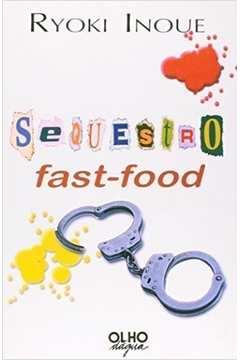 Sequestro Fast-food
