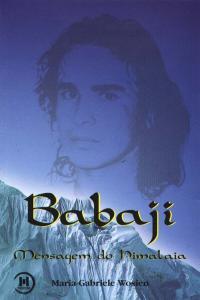 BABAJI-MENSAGEM DO HIMALAIA