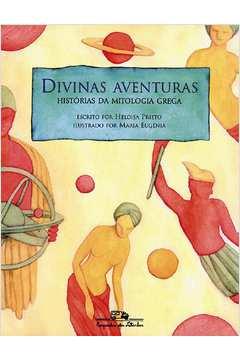 Divinas Aventuras : Histórias da Mitologia Grega