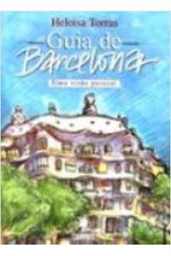 Guia de Barcelona- uma Visao Pessoal