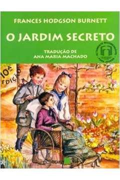 O Jardim Secreto - Traducao Ana Maria Machado