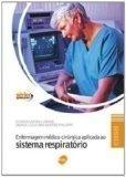 Enfermagem Medico-cirurgica Aplicada ao Sistema Respiratorio