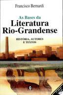 As Bases da Literatura Rio Grandense