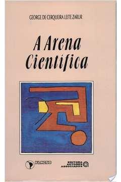 Arena Cientifica, A