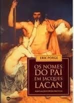 Os Nomes Do Pai Em Jacques Lacan