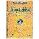 Dialogo Espiritual - Uma Contribuicao Para A Ducacao Do Novo Homem