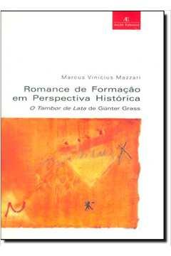 ROMANCE DE FORMACAO EM PERSPECTIVA HISTORICA