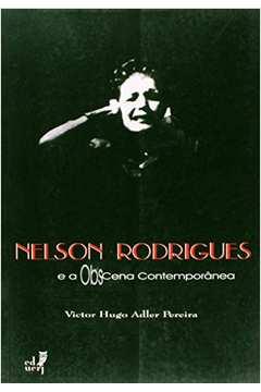 Nelson Rodrigues e a Obscena Contemporanea
