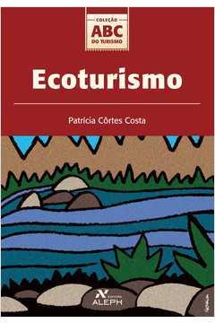 Ecoturismo de Patrícia Côrtes Costa pela Aleph (2002)