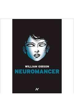 Neuromancer: Trilogia do Sprawl - Livro 01