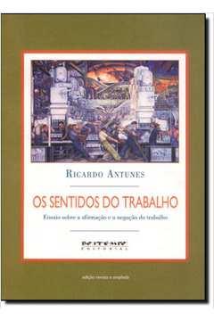 SENTIDOS DO TRABALHO, OS