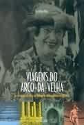 Viagens do Arco-Da-Velha