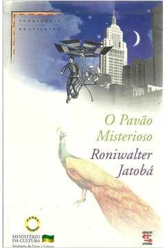 O Pavão Misterioso - Território Brasileiro - Volume 3