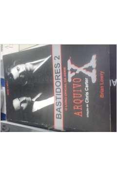 Bastidores 2 - o Livro Oficial da Série Arquivo x