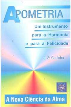 Apometria. um Instrumento para a Harmonia e para a Felicidade