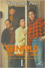 Seinfeld Tudo Sobre a Série Vol. 1