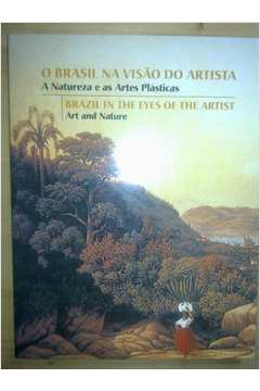 O Brasil na Visao do Artista - Brazil In The Eyes Of The Artist