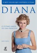 Diana - O Ultimo Amor De Uma Princesa