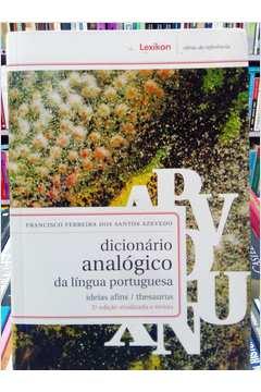 Dicionário Analógico da Língua Portuguesa: Ideias Afins / Thesaurus