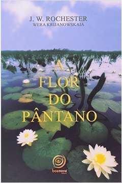 A Flor do Pântano 1° Edição