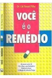 Voce E O Remedio
