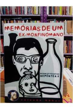 Memorias de um Ex-morfinómano - Coleção Babel