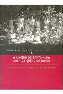 A Comida de Santo numa Casa de Queto da Bahia