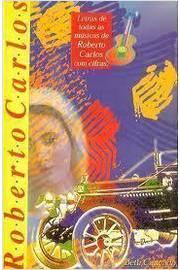 Roberto Carlos - Letras de Todas as Musicas Com Cifras