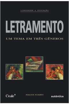 Letramento -  um Tema Em Três Generos
