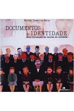 Documentos de identidade - Uma Introduçao às teorias do currículo