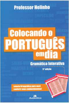 Colocando o Português Em Dia - Gramática Interativa