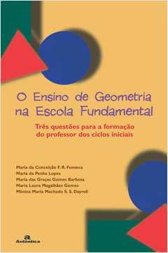 O Ensino de Geometria na Escola Fundamental