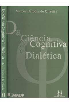 Da Ciencia Cognitiva a Dialetica