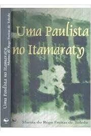 Uma Paulista no Itamaraty