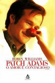 Patch Adams - O Amor E Contagioso