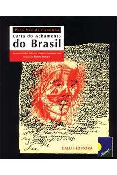 Carta do Achamento do Brasil: Pero Vaz de Caminha