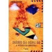 Diario da Copa 98 a Vitoria da Historia