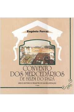 Convento Dos Mercedários De Belém Do Pará / 2ª Edição
